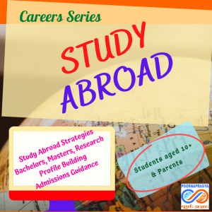 Study Abroad – Strategies, Profile Building, guidance, advice